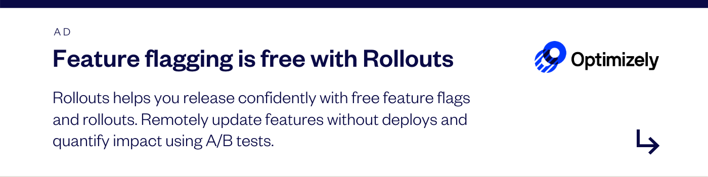 Advert for Optimizely Rollouts